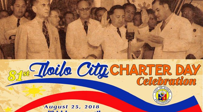 Why Iloilo City Celebrates the Charter Day every August 25