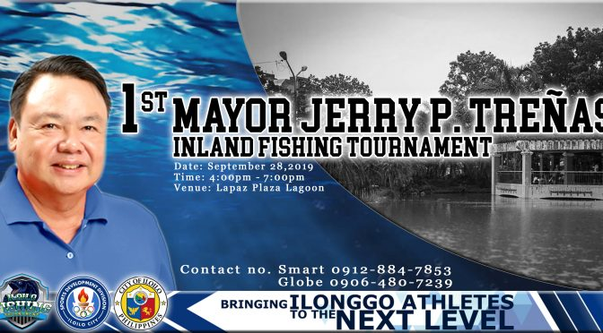 1st MAYOR JERRY P. TREÑAS INLAND FISHING TOURNAMENT